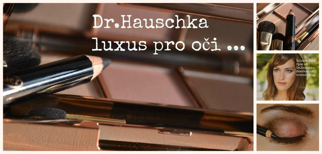 Dr.Hauschka kolekce Dear Eyes Blog