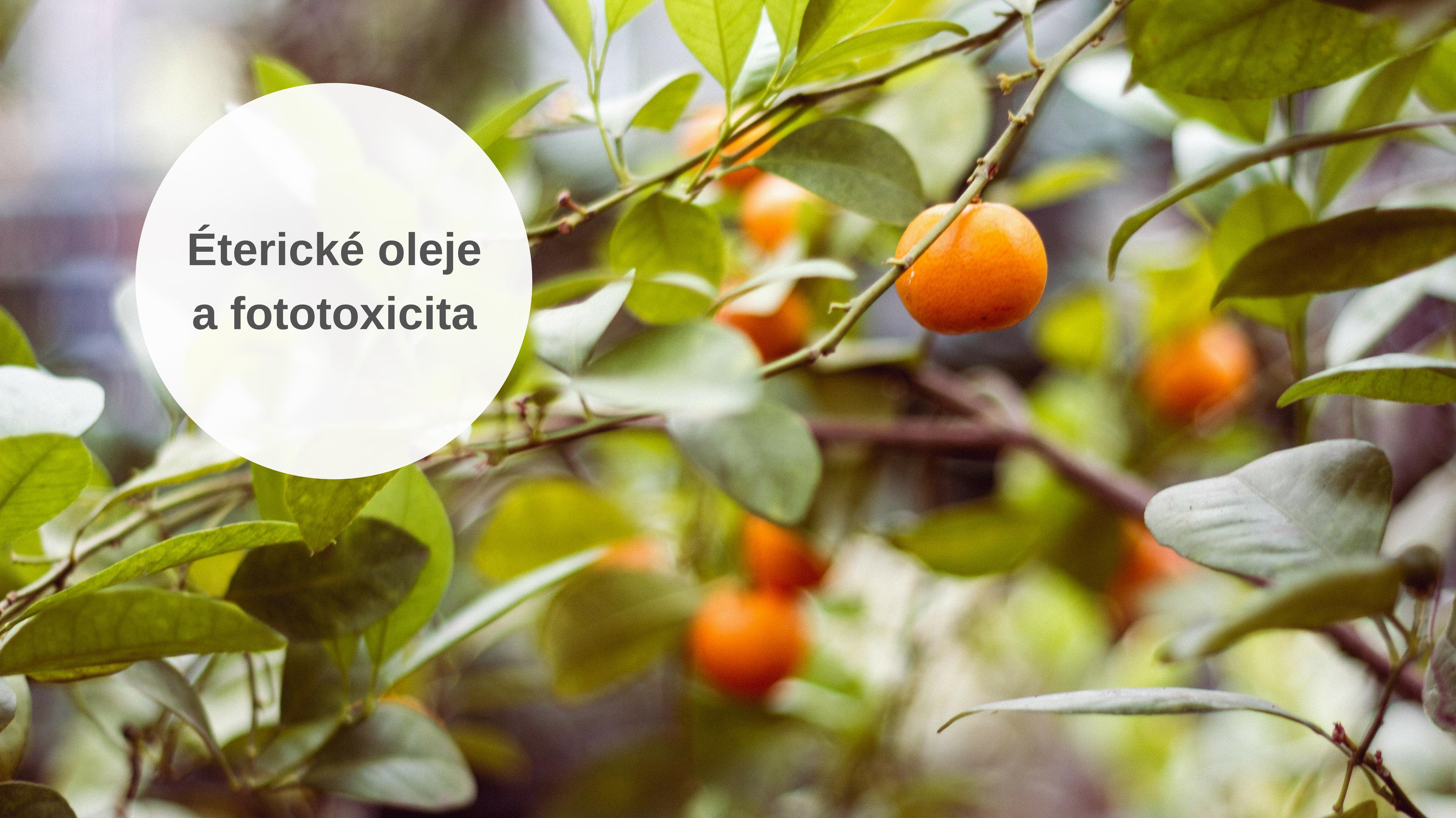 Éterické olejea fototoxicita